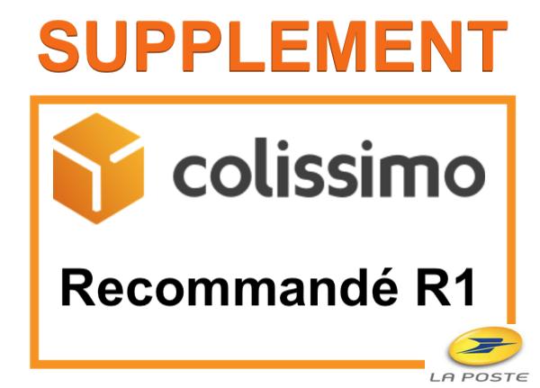 36cd706f09b117 Supplément COLISSIMO FRANCE (R1) remis en main propre